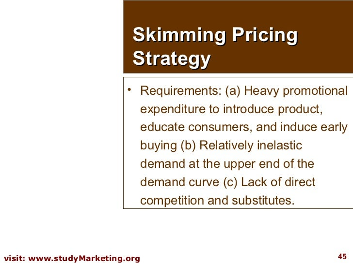 <ul><li>Requirements: (a) Heavy promotional expenditure to introduce product, educate consumers, and induce early buying (...