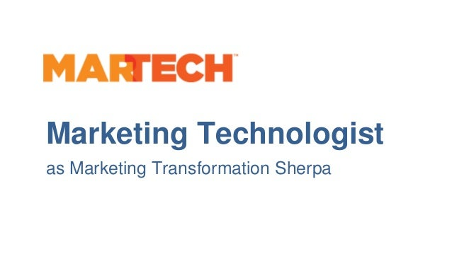 Business Capability Framework Marketing Technologist as Marketing Transformation Sherpa