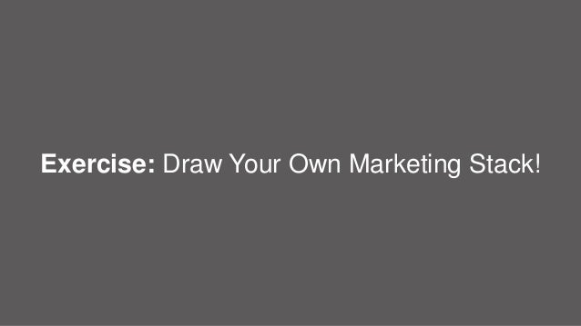@jakedimare | #JBoye16 Digital Clarity Group34 Exercise: Draw Your Own Marketing Stack!