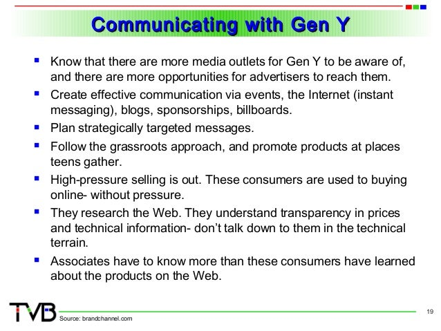marketing to gen y This has created, in many gen y males and females, the idea of delayed  adulthood in dorsey's own data, when gen y'ers were asked at what.