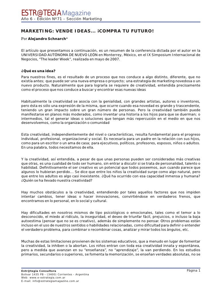 ESTR@TEGIA Magazine Año 6 - Edición Nº71 - Sección Marketing   MARKETING: VENDE IDEAS... ¡COMPRA TU FUTURO! Por Alejandro ...