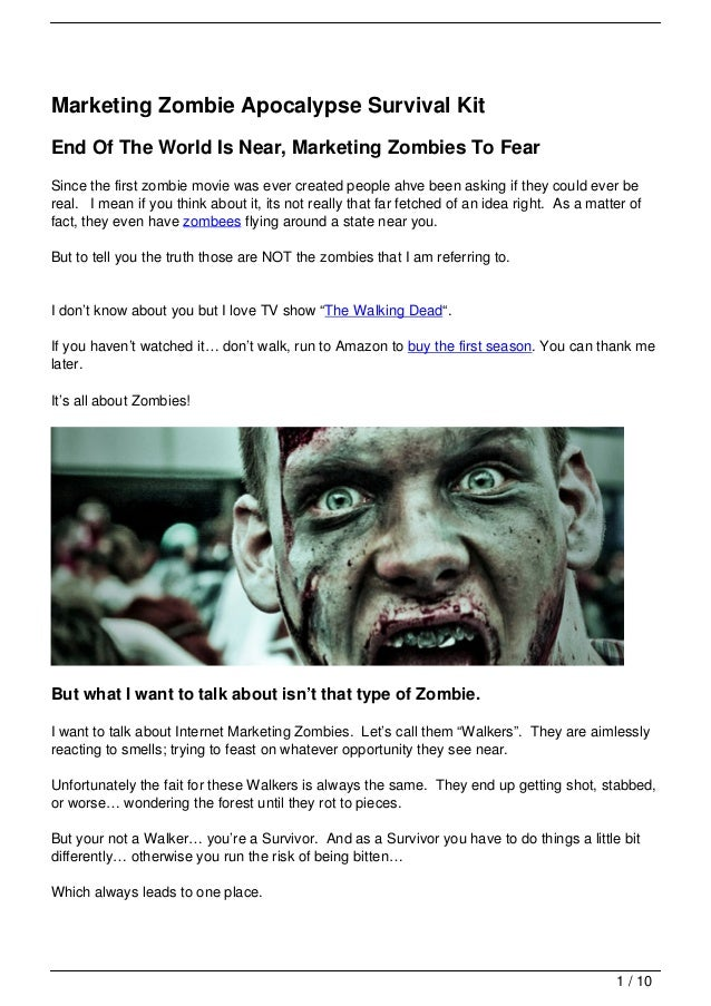 Marketing Zombie Apocalypse Survival KitEnd Of The World Is Near, Marketing Zombies To FearSince the first zombie movie wa...