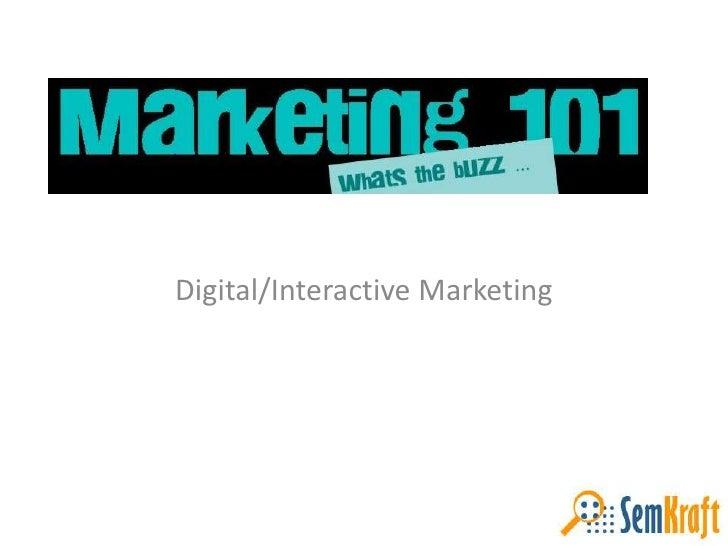 Digital/Interactive Marketing<br />