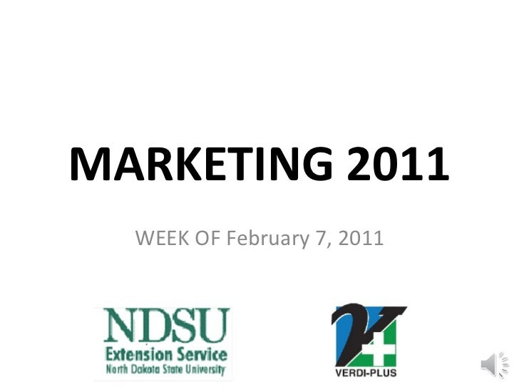 MARKETING 2011 WEEK OF February 7, 2011