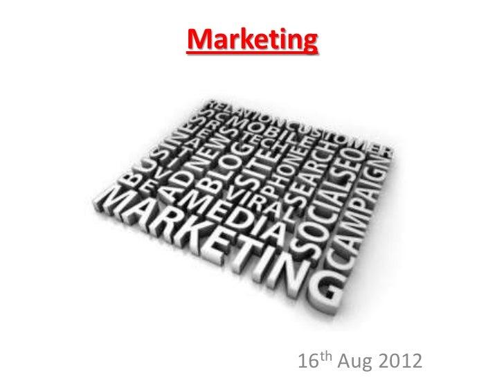 Marketing       16th Aug 2012