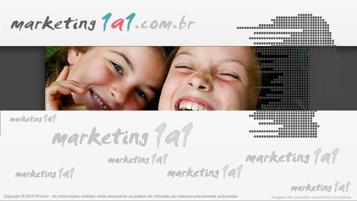 Marketing 1a1   |    www.marketing1a1.com.br