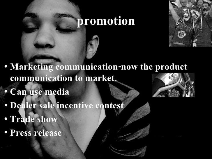 <ul><li>Marketing communication-now the product  communication to market. </li></ul><ul><li>Can use media  </li></ul><ul><...