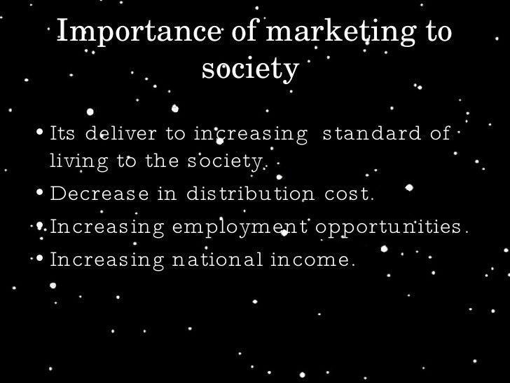 <ul><li>Its deliver to increasing  standard of living to the society. </li></ul><ul><li>Decrease in distribution cost.  </...