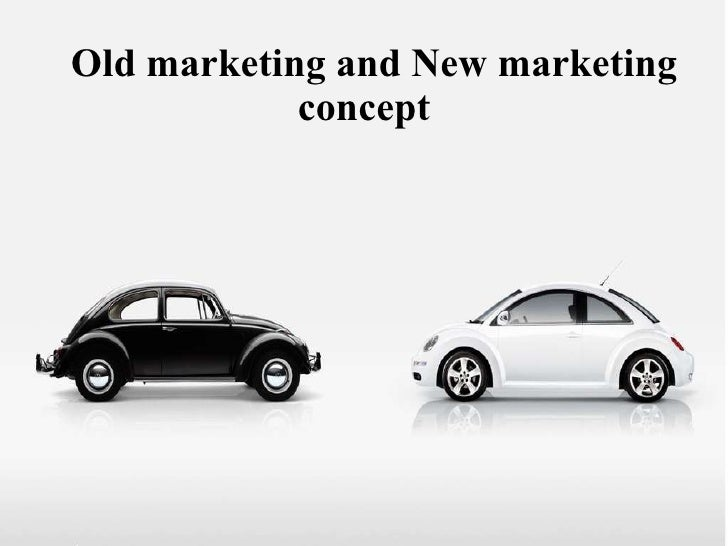 Old marketing and New marketing concept