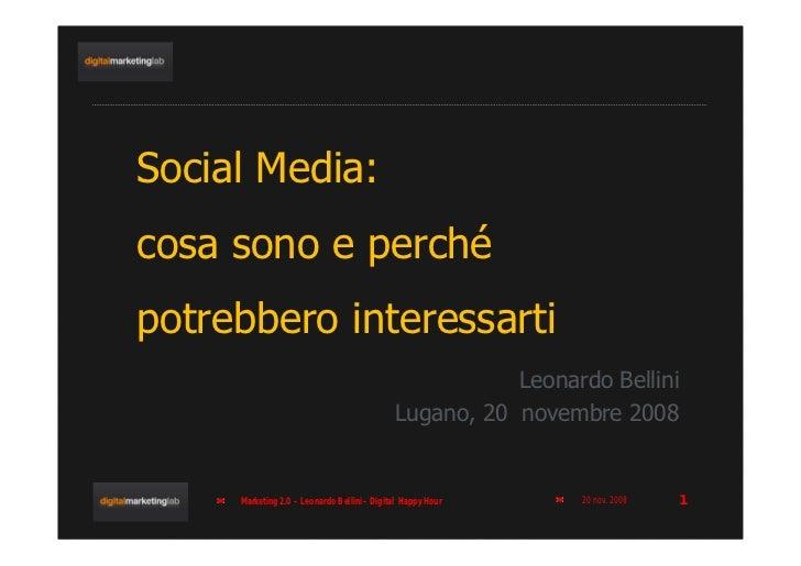 Social Media: cosa sono e perché potrebbero interessarti                                                         Leonardo ...