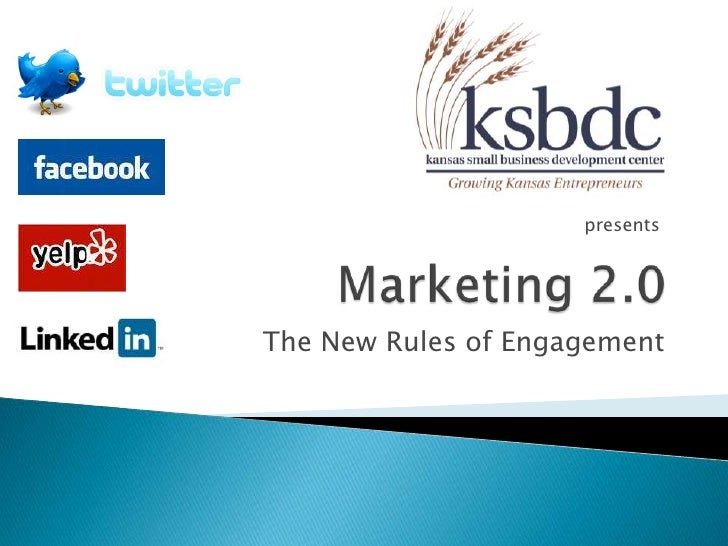 Marketing 2.0<br />presents<br />The New Rules of Engagement<br />