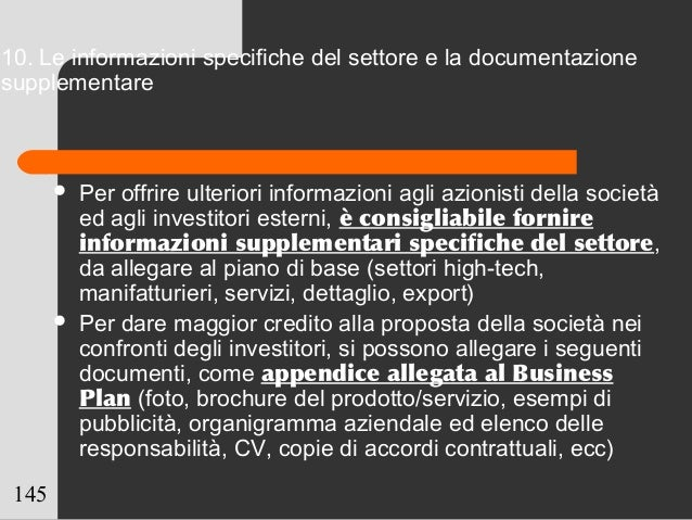 145 10. Le informazioni specifiche del settore e la documentazione supplementare  Per offrire ulteriori informazioni agli...