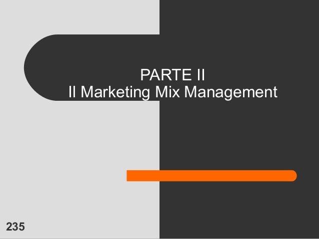 235 PARTE II Il Marketing Mix Management