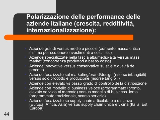 44 Polarizzazione delle performance delle aziende italiane (crescita, redditività, internazionalizzazione):  Aziende gran...