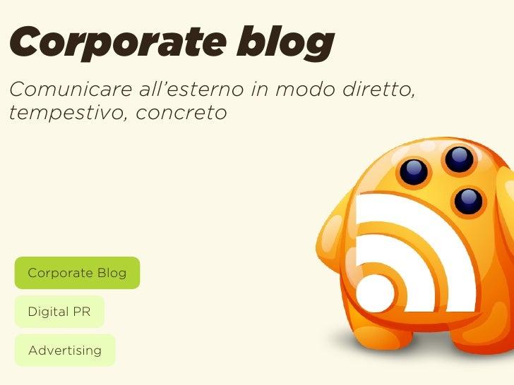 Advertising onlinePromuovere i prodottiin modo misurabile Corporate Blog Digital PR Advertising