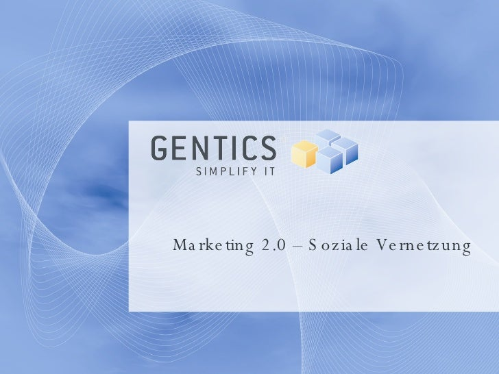 Marketing 2.0 – Soziale Vernetzung