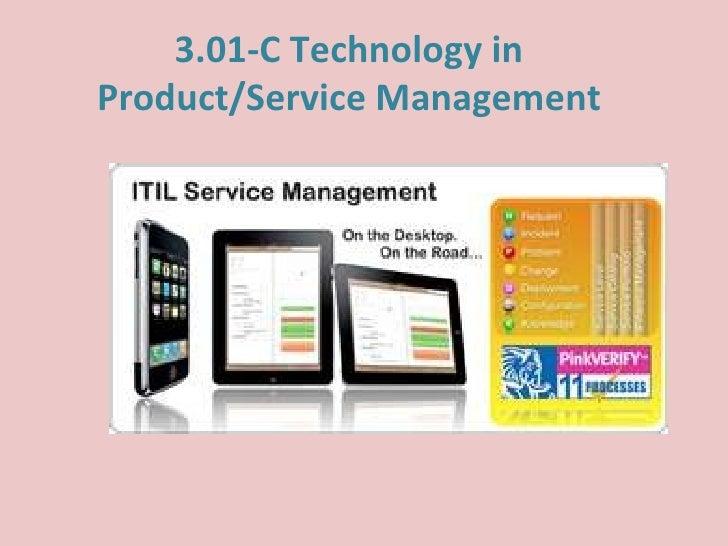 3.01-C Technology inProduct/Service Management