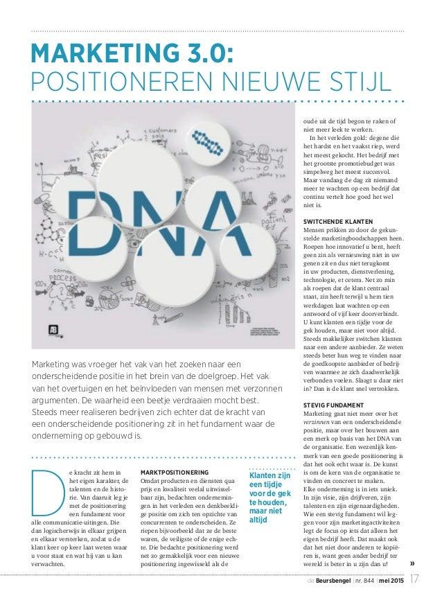 17de Beursbengel | nr. 844 | mei 2015 » Marketing was vroeger het vak van het zoeken naar een onderscheidende positie in h...