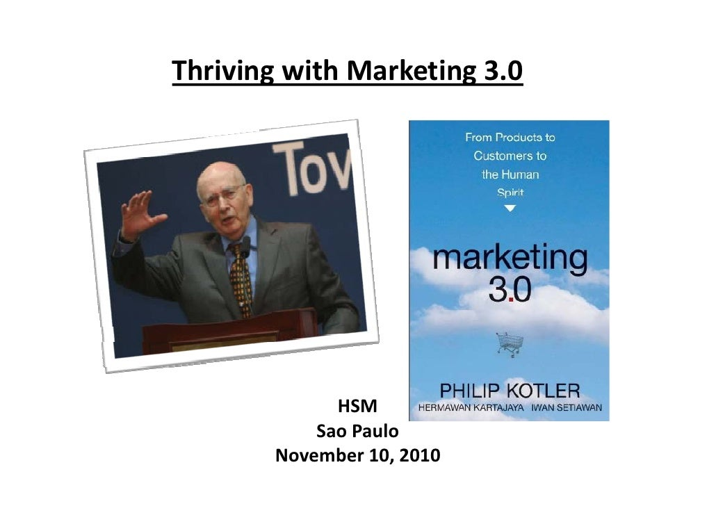 ThrivingwithMarketing3.0       g t     a et g 3.0             HSM           SaoPaulo           S P l       November10...