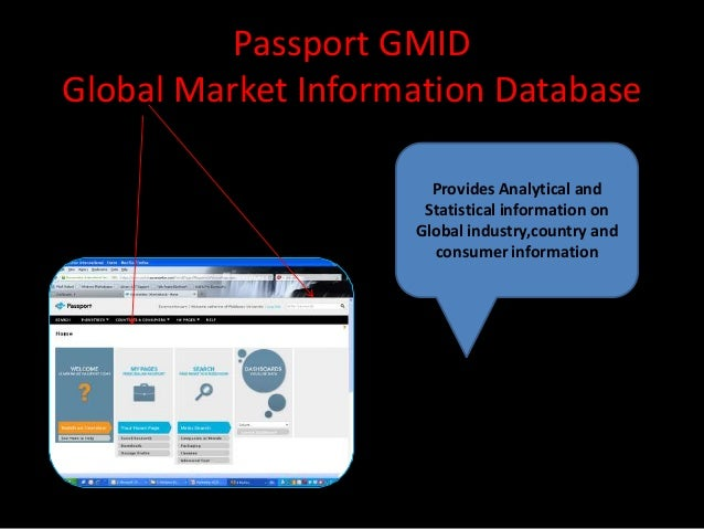 Passport GMIDGlobal Market Information Database                      Provides Analytical and                     Statistic...