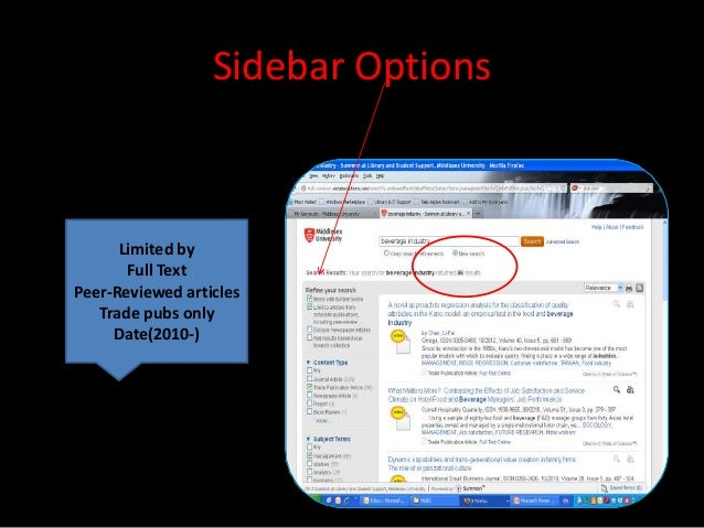 Sidebar Options      Limited by       Full TextPeer-Reviewed articles   Trade pubs only     Date(2010-)
