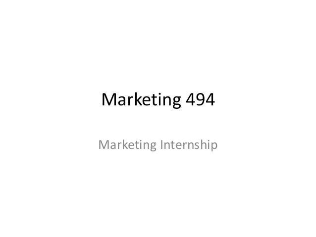 Marketing 494 Marketing Internship