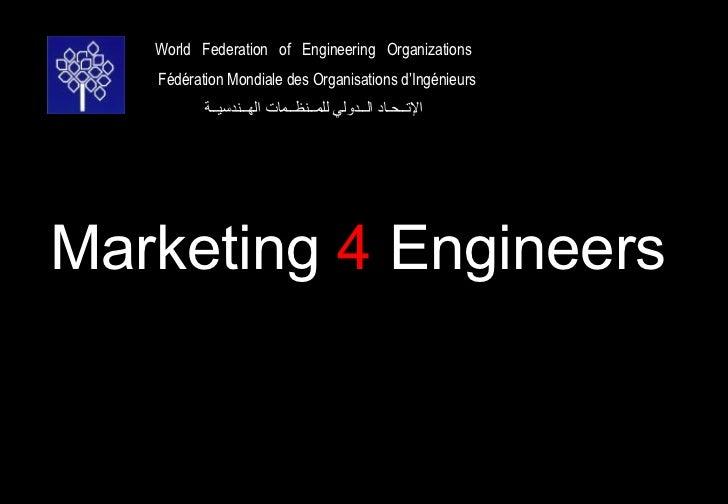 World Federation of Engineering Organizations   Fédération Mondiale des Organisations d'Ingénieurs          الـتــحـاد ال...