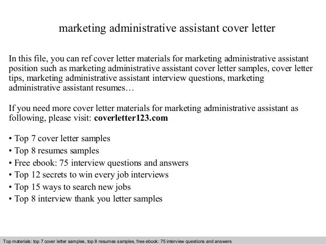 Marketing Administrative Assistant Cover Letter In This File, You Can Ref Cover  Letter Materials For ...
