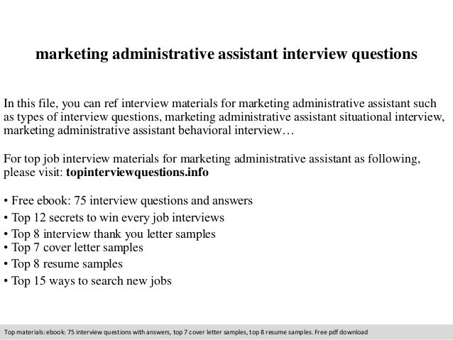Marketing Administrative Assistant Interview Questions In This File, You  Can Ref Interview Materials For Marketing ...