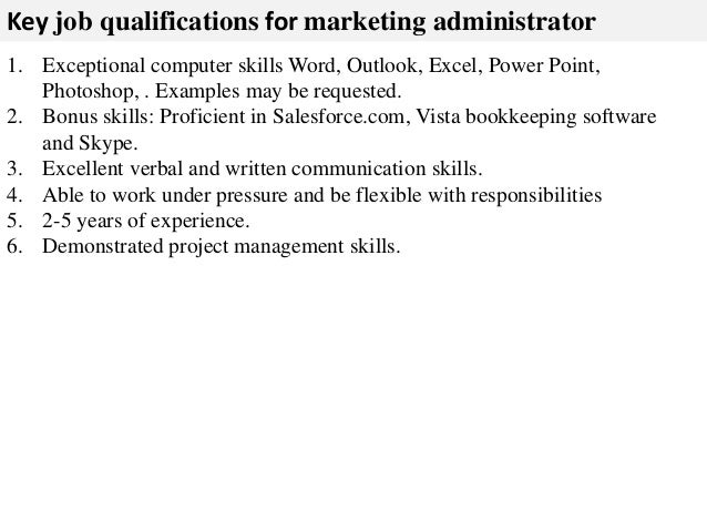 3 key job qualifications for marketing administrator