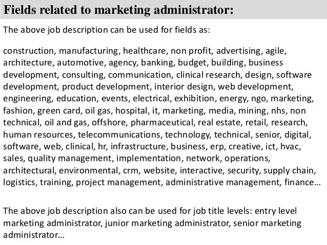 8 fields related to marketing administrator the above job description