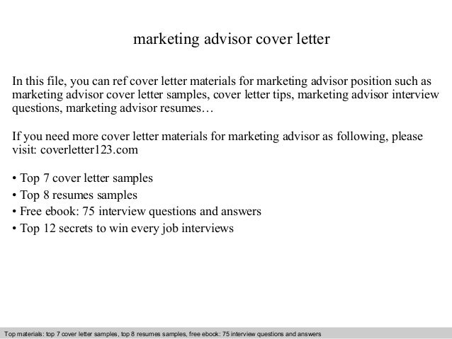 marketing advisor cover letter  In this file, you can ref cover letter materials for marketing advisor position such as  m...