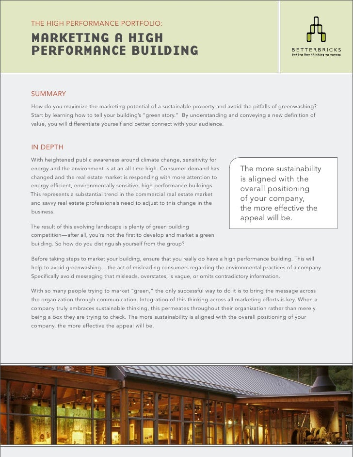 THE HIGH PERFORMANCE PORTFOLIO:  MARKETING A HIGH PERFORMANCE BUILDING  SUMMARY How do you maximize the marketing potentia...