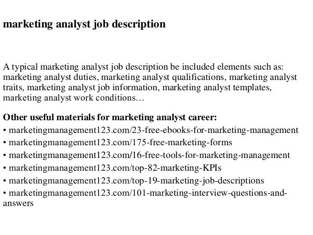 Marketing Analyst Job Description A Typical Marketing Analyst Job  Description Be Included Elements Such As: ...