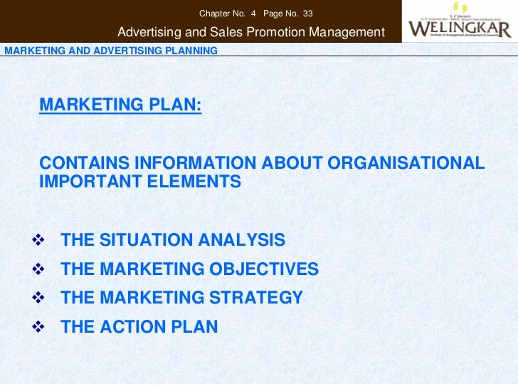 Chapter No. 4 Page No. 33                 Advertising and Sales Promotion ManagementMARKETING AND ADVERTISING PLANNING    ...