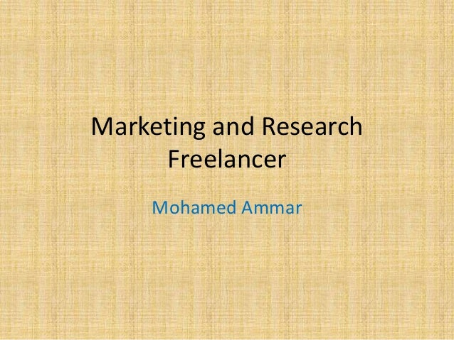 Marketing and Research     Freelancer    Mohamed Ammar
