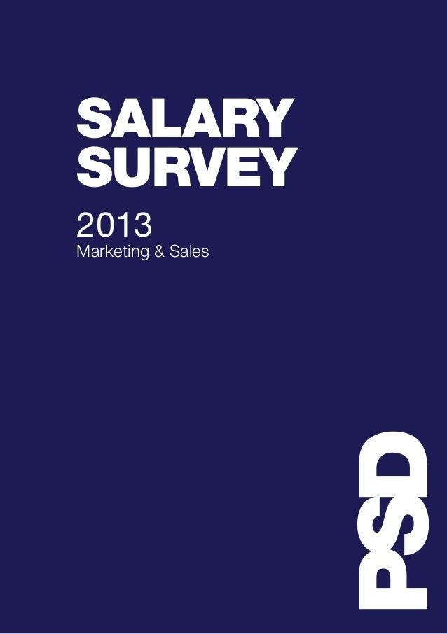PSD SALARY SURVEY 2013 Marketing & Sales