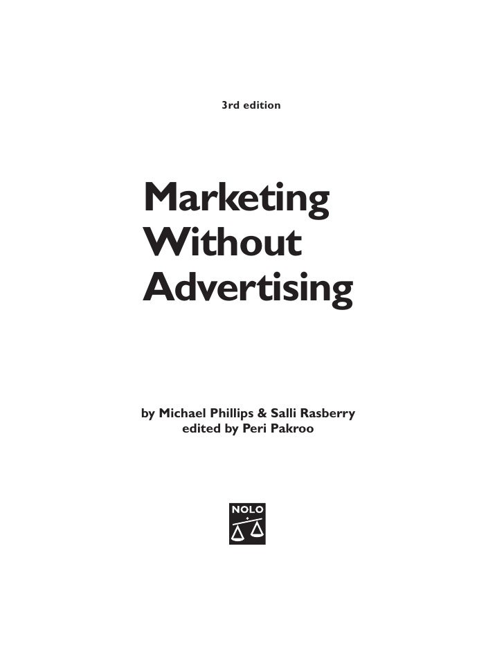 Marketing and selling marketing without advertising
