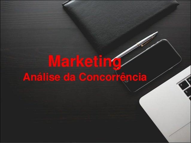 Marketing Análise da Concorrência