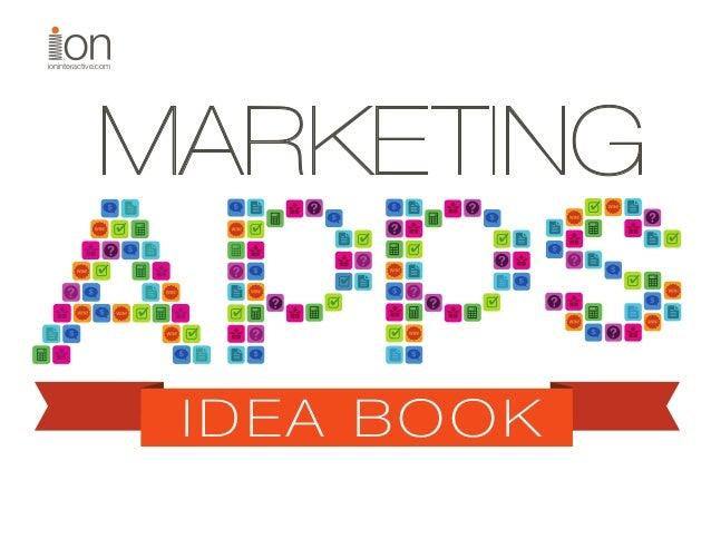 ioninteractive.com  MARKETING IDEA BOOK