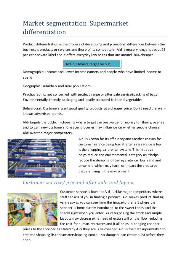 Market segmentation Supermarket differentiation Product differentiation is the process of developing and promoting differe...