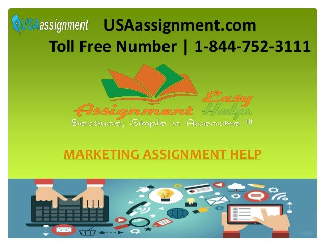marketing assignment help homework help usaassignment com toll number 1 844 752 3111 marketing assignment