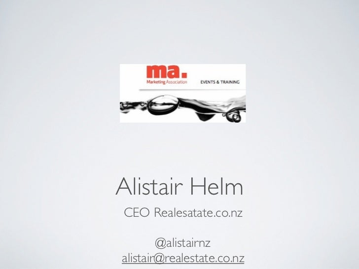 Alistair HelmCEO Realesatate.co.nz        @alistairnzalistair@realestate.co.nz
