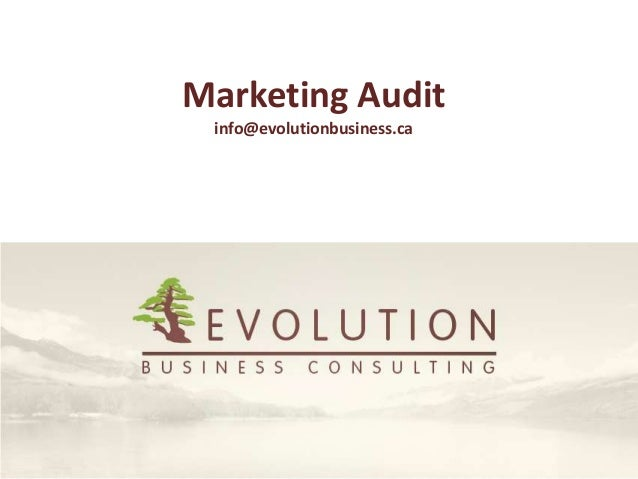 Marketing Audit info@evolutionbusiness.ca