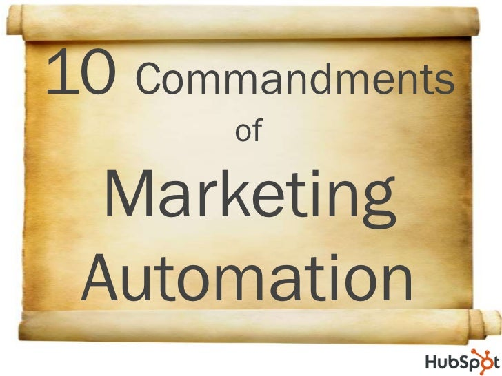 10 Commandments       of  Marketing Automation