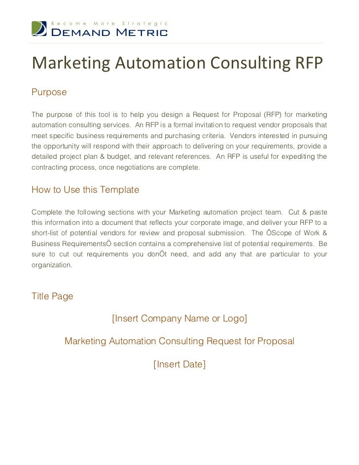 Marketing Automation Consulting RFPPurposeThe purpose of this tool is to help you design a Request for Proposal (RFP) for ...