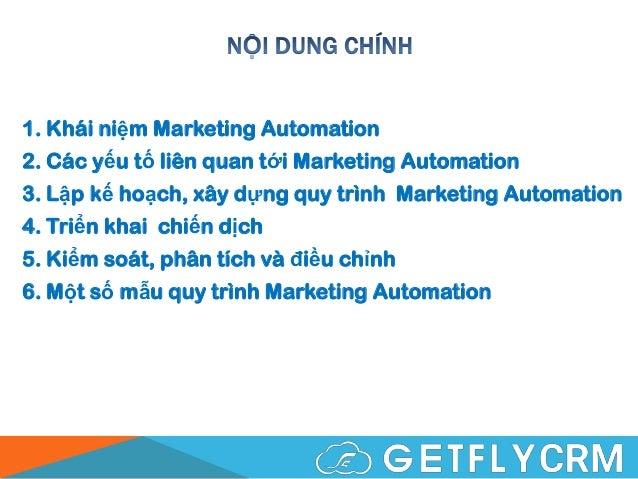 Marketing Automation - Kiến thức nền tảng - Đào tạo nội bộ GetFly Slide 3