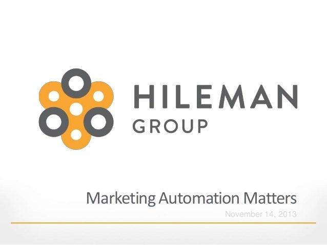 Marketing Automation Matters  November 14, 2013