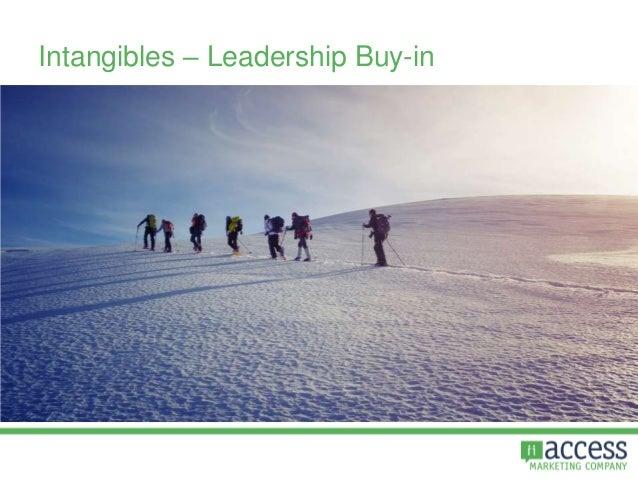 Intangibles – Leadership Buy-in
