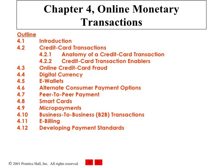 Chapter 4, Online Monetary Transactions Outline 4.1 Introduction 4.2 Credit-Card Transactions 4.2.1  Anatomy of a Credit-C...